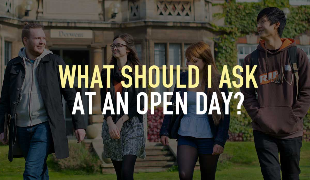 What should I ask at an open day?