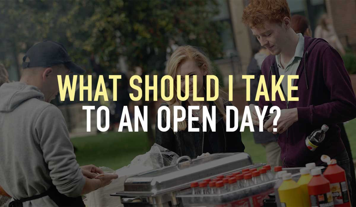 What should I take to an open day?