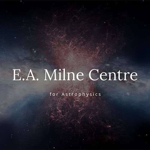 E.A. Milne Centre for Astrophysics